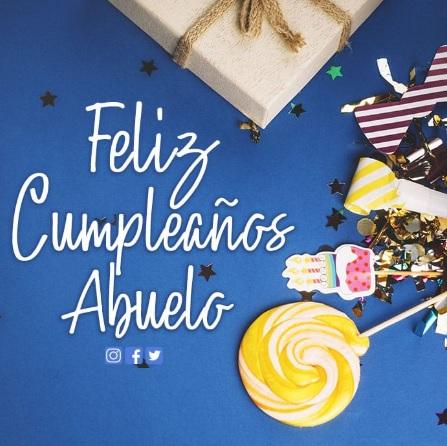 cumpleaños feliz a ti abuelo maravilloso