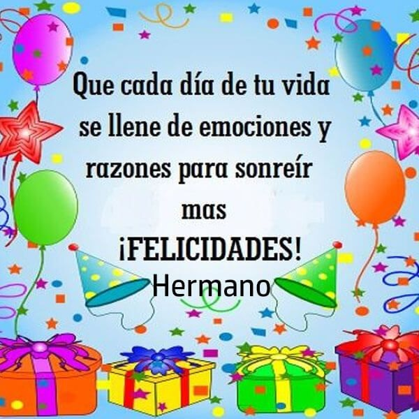 feliz cumpleaños maravilloso hermano
